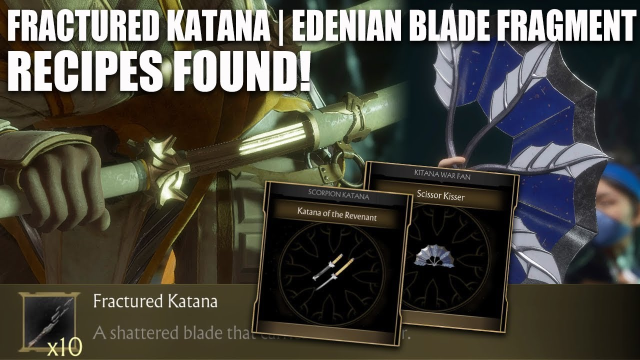 Fractured Katana and Edenian Blade Fragment Forge Recipes Found! Mortal  Kombat 11