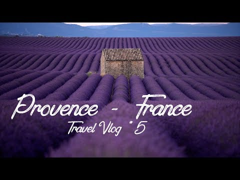 Travel Vlog #5 - Provence - France