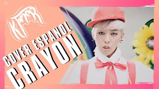 G-DRAGON CRAYON SPANISH COVER BY KTIMER