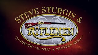 STEVE STURGIS and The RIFLEMEN BAND promo 2020