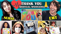 Thank You Medical Workers | Medical Workers React