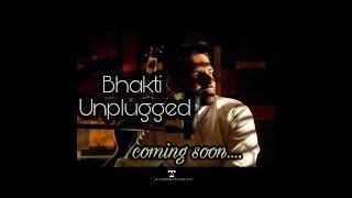 Bhakti Unplugged Cover Mashup  Arihant Kankariya  Soulful Bhakti