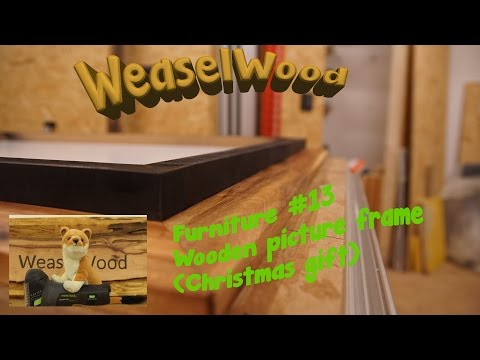 Wooden Picture Frame (Christmas gift) [WeaselWood 🌳 Furniture #13]