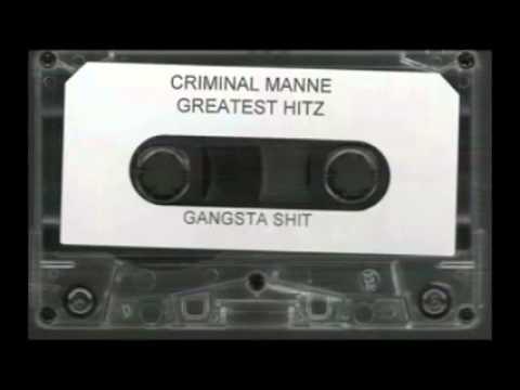 criminal manne- greatest hitz