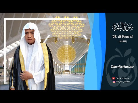 3 Ayat Terakhir Surah Al Baqarah Zain Abu Kautsar