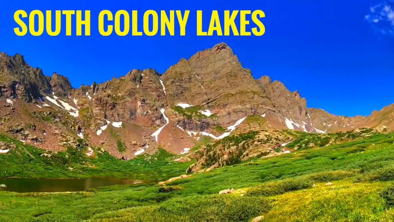 South Colony Lakes 🏔🏕