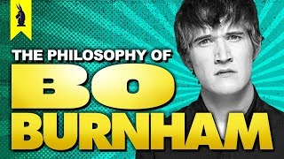 The Philosophy of Bo Burnham – Wisecrack Edition