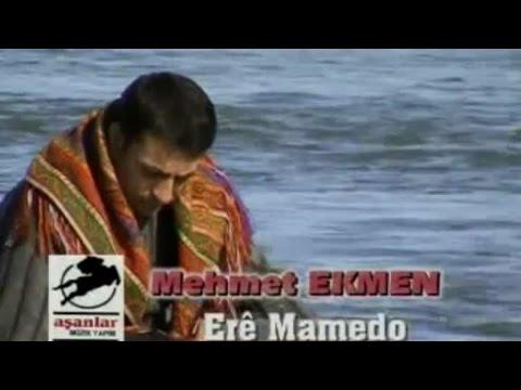 MEHMET EKMEN - ERE MAMEDO