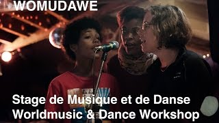 WOMUDAWE - Stage de Musique et de Danse - Worldmusic & Dance Workshop