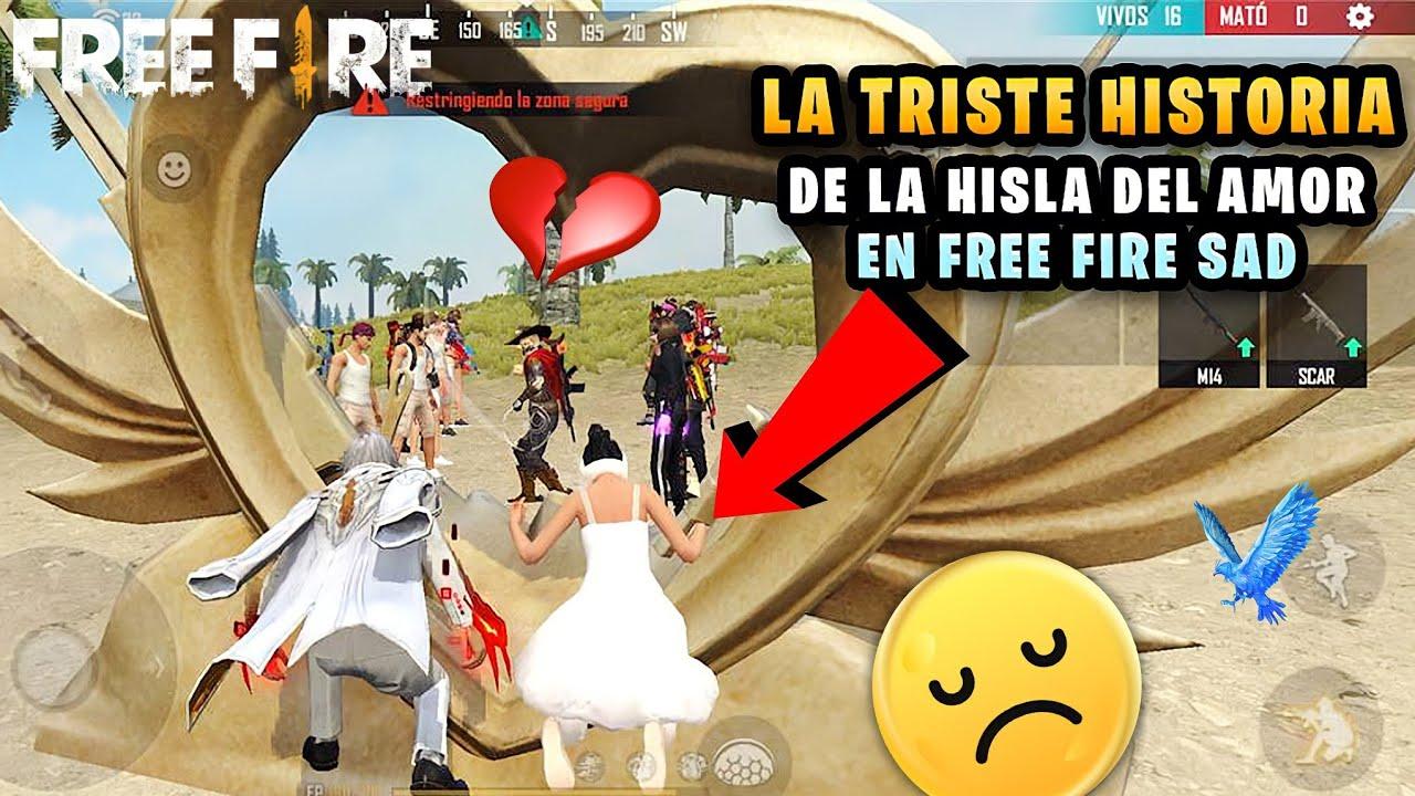 LA TRISTE HISTORIA DE LA ISLA DE EL AMOR EN FREE FIRE!!