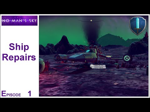 No Man's Sky - Episode 1 - Ship Repairs