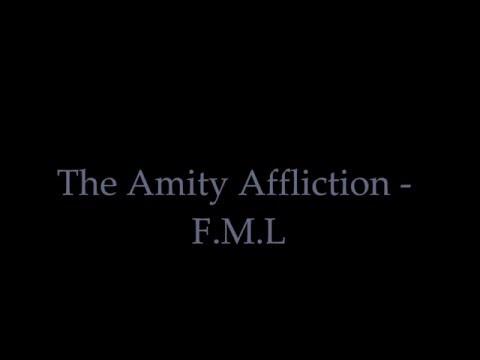The Amity Affliction - F.M.L. (lyrics) HQ