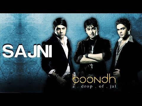 Sajni - Official Video Song | Boondh A Drop of Jal | Jal - The Band