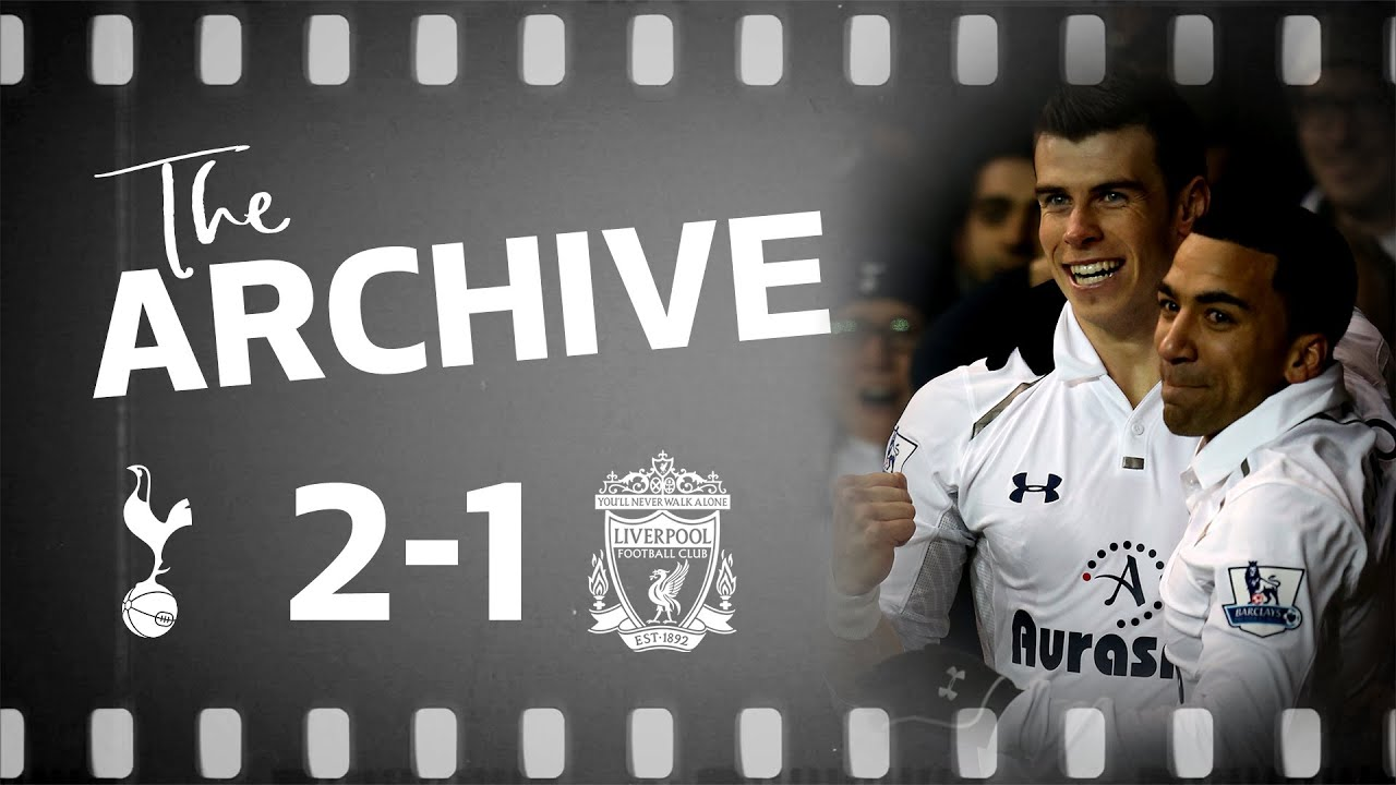 THE ARCHIVE | SPURS 2-1 LIVERPOOL | An assist, goal and own goal for Gareth Bale!