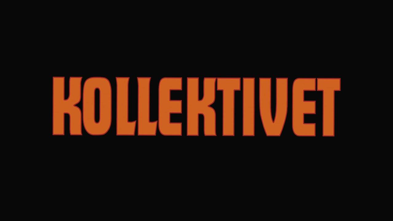 Kollektivet - Svensktextad officiell trailer (1080p)