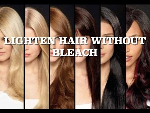 Lighten Hair Without Bleach - Less Hair Damage