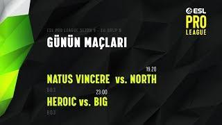 CANLI: [TR] Heroic vs. North   ESL Pro League Season 9 Europe Maçları