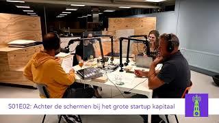 S02E02: Achter de schermen bij het startup kaptitaal
