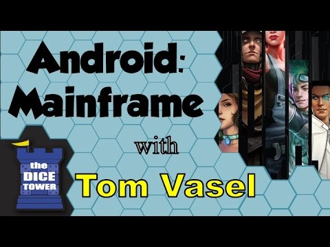 Android: Mainframe Review   with Tom Vasel