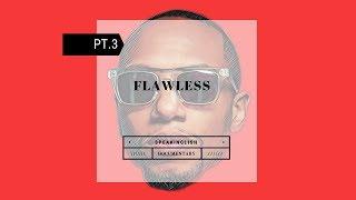 Hans Inglish - 'Flawless' (Pt. 3 of 6)   Speak Inglish Docuseries