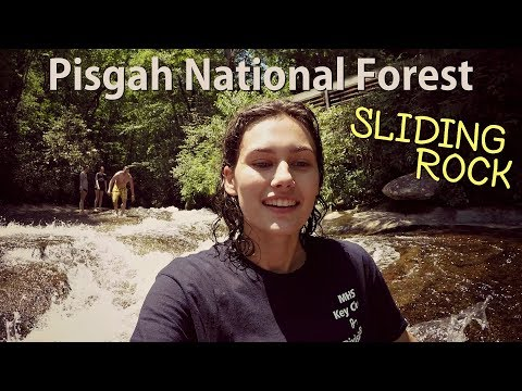 Pisgah National Forest - Sliding Rock!