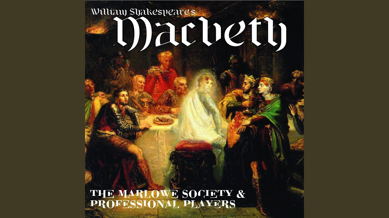 a summary of the second act of macbeth by shakespeare Macbeth - macbeth a tragedy by william shakespeare (aka billy shakes) macbeth act iii scene iii cite two or three reasons  macbeth act 1 summary is the.