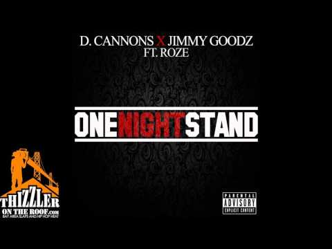 D. Cannons x Jimmy Goodz ft. Roze - One Night Stand [Thizzler.com]
