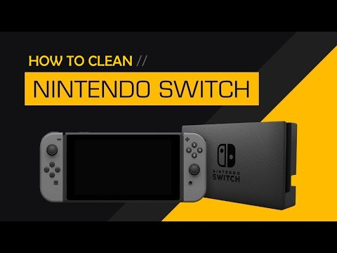 How To Clean Your Nintendo Switch