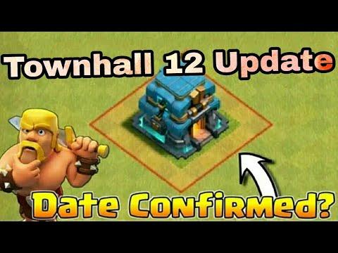 😱Town Hall 12 Update Date Confirmed | COC June Update | 2018