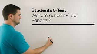 t-Test, Warum durch n-1 bei Varianz? Hypothesentest der t-Verteilung, Mathe by Daniel Jung