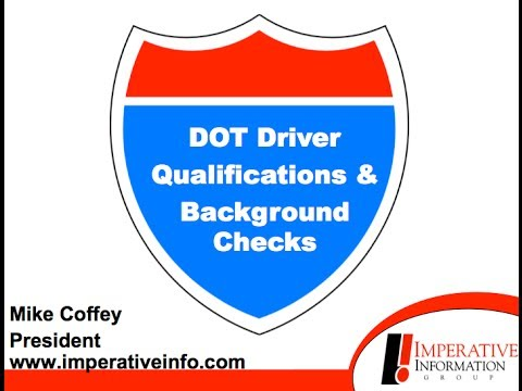 DOT Driver Qualifications and Background Checks