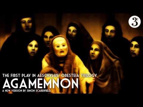Aeschylus' Oresteia - Agamemnon (BBC Radio 3)