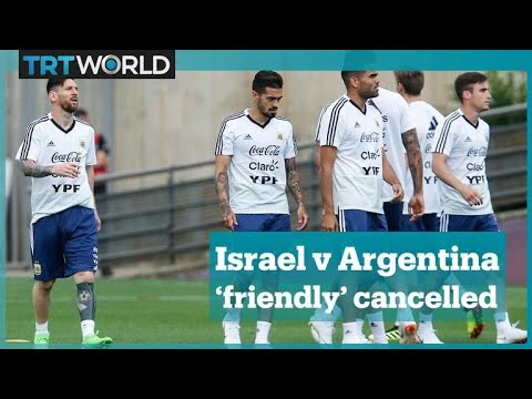 Argentina-Israel friendly cancelled after protests