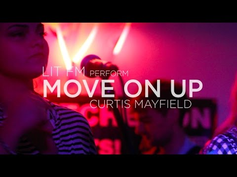 'Move on up' Curtis Mayfield - Lit FM cover