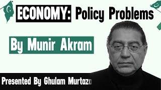Economy: policy problems by Munir Akram - Economy of Pakistan
