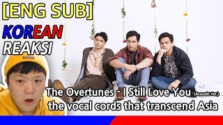 [3.78 MB] [KOREA Reaksi] The vocal cords that transcend Asia! The Overtunes - I Still Love You Acoustic Ver.