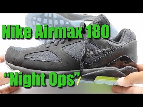 Nike Airmax 180 Night Ops Youtube