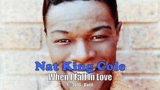 Nat King Cole - When I Fall In Love (Karaoke)