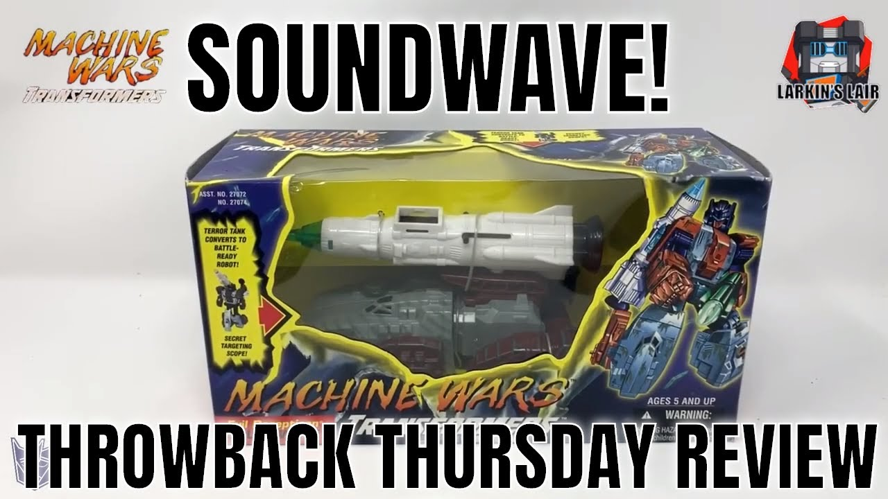 Machine Wars Soundwave Unboxing & Review, Throwback Thursday by Larkin's Lair