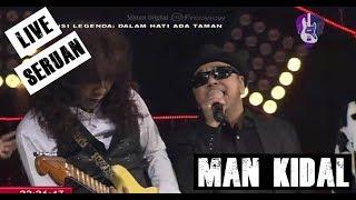 Man Kidal Friends Seruan Live HD 2018