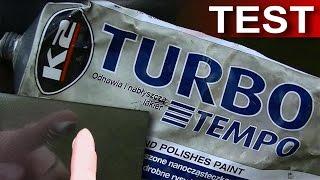 K2 pasta polerska Turbo Tempo usuwanie zarysowań TEST