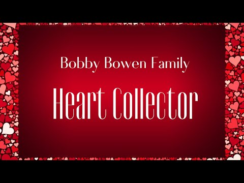 Heart Collector - Bobby Bowen Family Band (Official Music Video)
