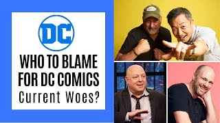 Who is to Blame for DC Comics Current Woes?