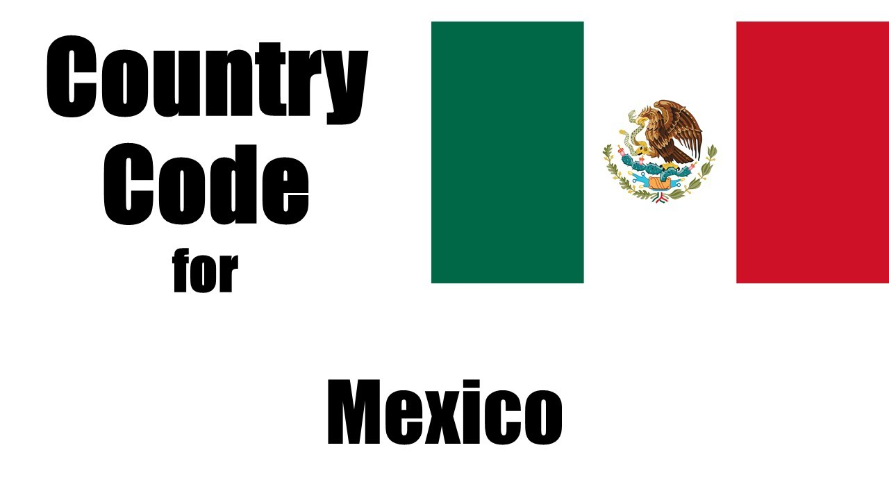 Mexico Dialing Code Mexican Country Telephone Area Codes In You