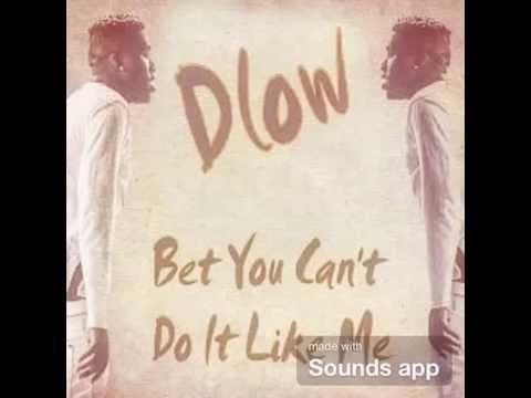 Iamdlow bet you can\'t do it like me audio