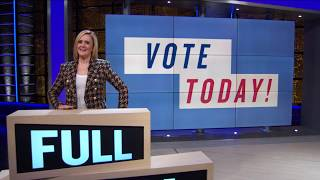 Did You Vote Yet?????? | Full Frontal on TBS