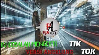 Download Lagu DJ COBALAH MENGERTI || VERSI ANGKLUNG VIRAL TIKTOK mp3