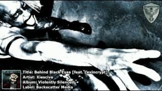 Xiescive - Behind Black Eyes [feat. Lexincrypt]