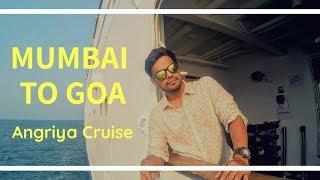 Mumbai to Goa Cruise | Angriya Cruise