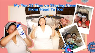 My Top 12 Tips For Staying Clean From Head To Toe